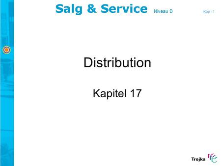 Kap 17 Distribution Kapitel 17.