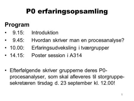 P0 erfaringsopsamling Program 9.15: Introduktion
