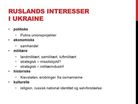 Ruslands interesser i Ukraine
