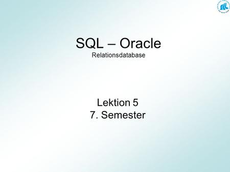SQL – Oracle Relationsdatabase