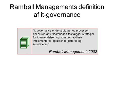 Rambøll Managements definition af it-governance