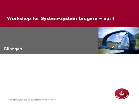 Workshop for System-system brugere – april