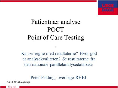 Patientnær analyse POCT Point of Care Testing .