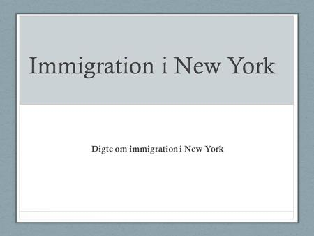 Digte om immigration i New York