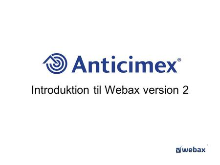 Introduktion til Webax version 2