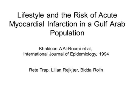 Khaldoon A Al-Roomi et al, International Journal of Epidemiology, 1994
