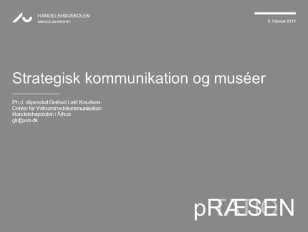 Strategisk kommunikation og muséer