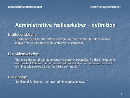 Administrative fællesskaber - definition