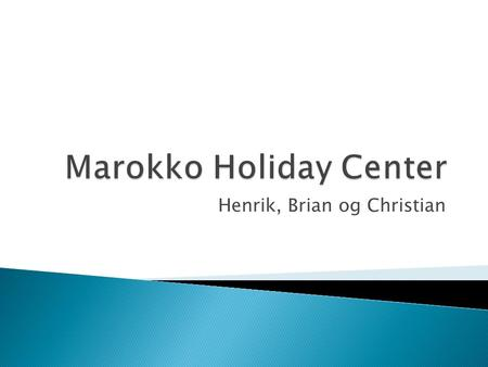 Marokko Holiday Center