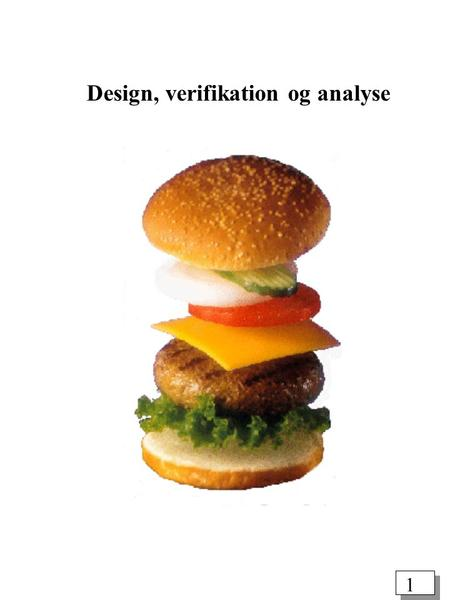 Design, verifikation og analyse