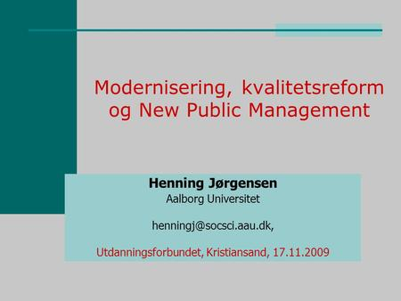 Modernisering, kvalitetsreform og New Public Management