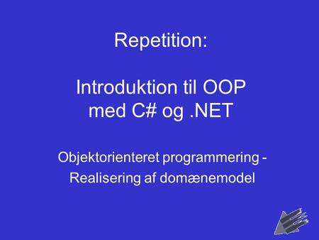 Repetition: Introduktion til OOP med C# og .NET