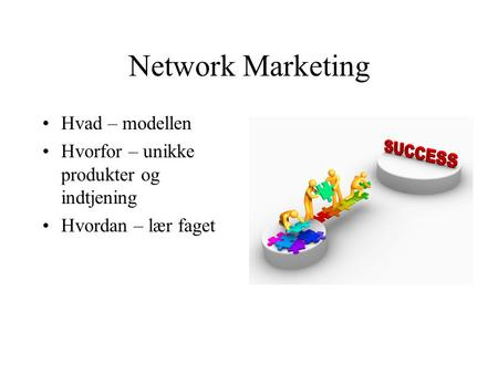Network Marketing Hvad – modellen