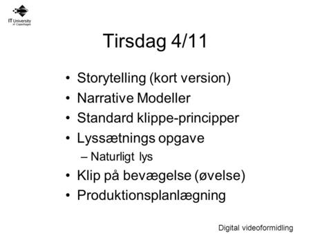 Tirsdag 4/11 Storytelling (kort version) Narrative Modeller