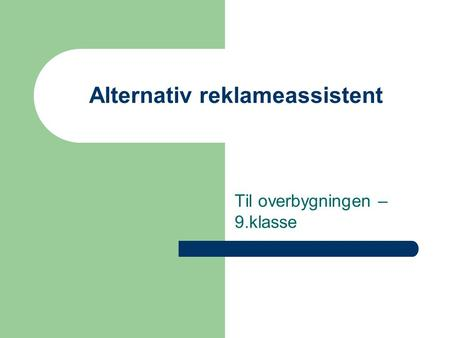 Alternativ reklameassistent