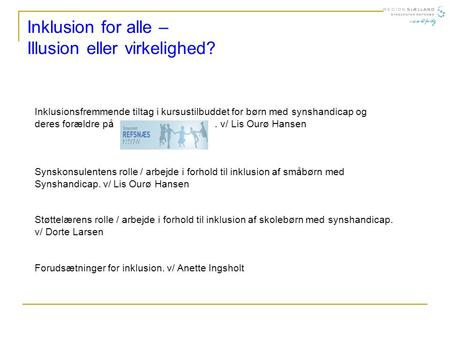 Inklusion for alle – Illusion eller virkelighed?