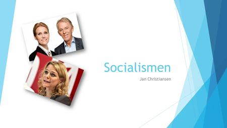 Socialismen Jan Christiansen.