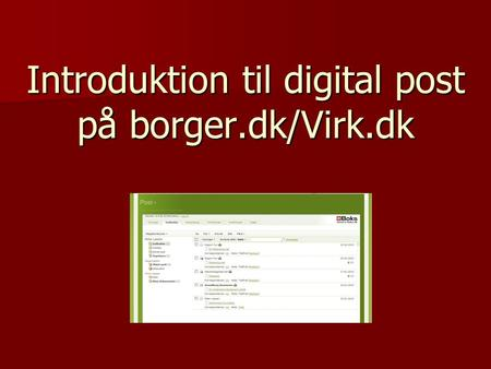 Introduktion til digital post på borger.dk/Virk.dk.