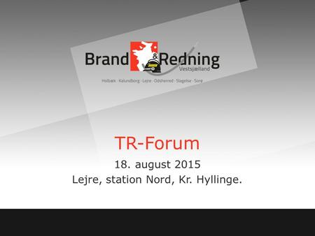 TR-Forum 18. august 2015 Lejre, station Nord, Kr. Hyllinge.
