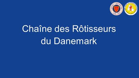 "To change the document information in the footer, press [Alt + F8] and use the ""FORM"" Chaîne des Rôtisseurs du Danemark."