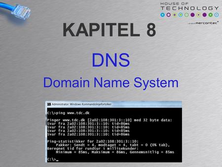 KAPITEL 8 DNS Domain Name System. DNS Service Domain Name System (DNS) is a system that translates between domain names and IP addresses –For example.