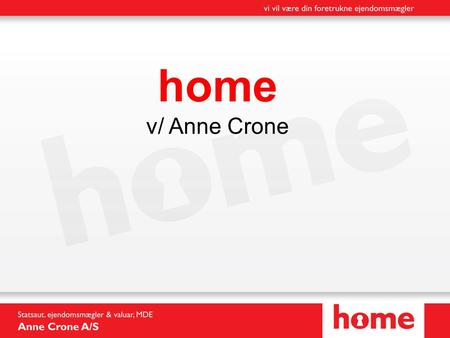 Home v/ Anne Crone.