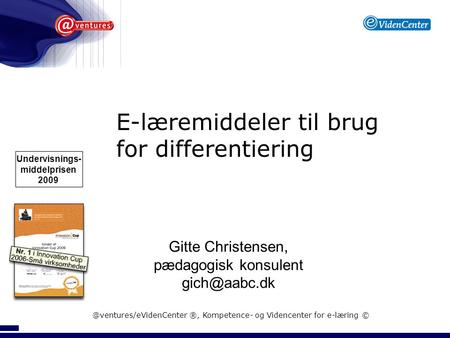 E-læremiddeler til brug for differentiering Undervisnings-