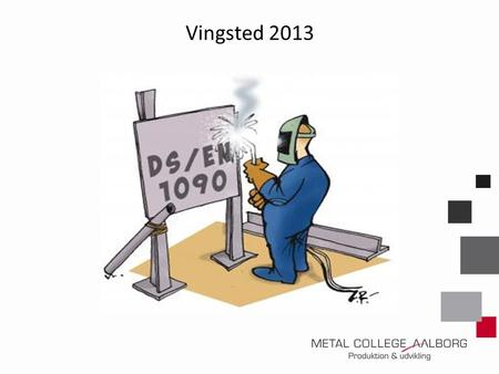 Vingsted 2013.