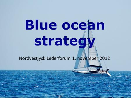 Nordvestjysk Lederforum 1. november 2012