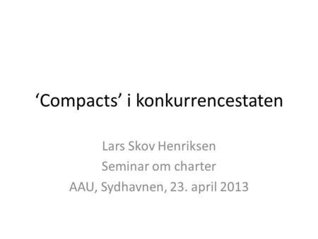 'Compacts' i konkurrencestaten