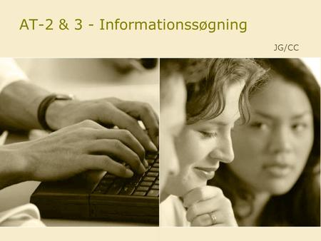 AT-2 & 3 - Informationssøgning