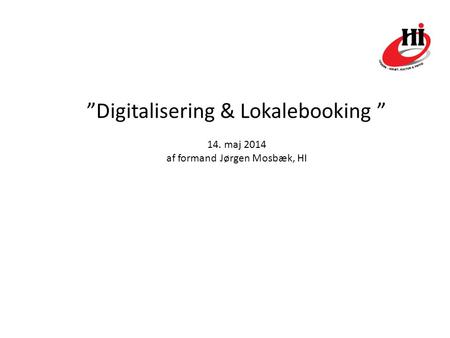 """Digitalisering & Lokalebooking """