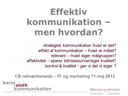 Effektiv kommunikation – men hvordan?