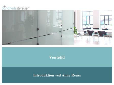 Introduktion ved Anne Reuss