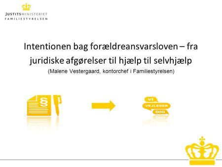 Intentionen bag forældreansvarsloven – fra