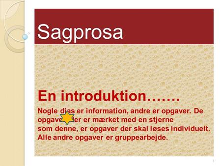 Sagprosa En introduktion…….