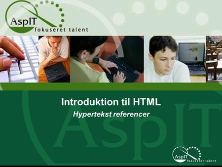 Introduktion til HTML Hypertekst referencer. Uden links – Hypertekst referencer – intet world wide web. World wide web er et Hypermedium….. Link definition.
