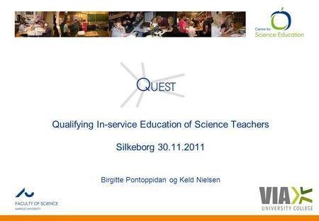 Qualifying In-service Education of Science Teachers Silkeborg