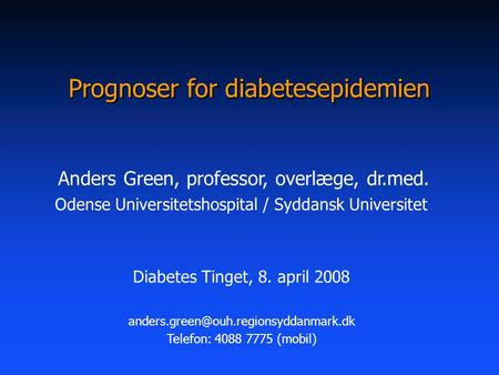 Prognoser for diabetesepidemien