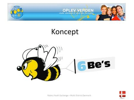 Koncept Rotary Youth Exchange – Multi District Denmark.