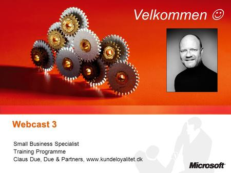 Velkommen  Webcast 3 Small Business Specialist Training Programme