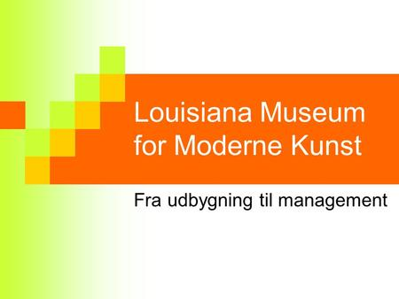 Louisiana Museum for Moderne Kunst