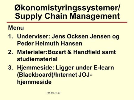 Økonomistyringssystemer/ Supply Chain Management