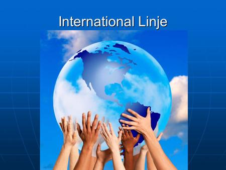 International Linje.