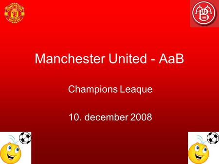 Manchester United - AaB Champions Leaque 10. december 2008.