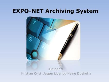 EXPO-NET Archiving System
