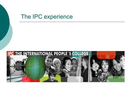 The IPC experience. IPC/Long Courses Enrollment and Distribution of IPC Students, 1990 - 2003.