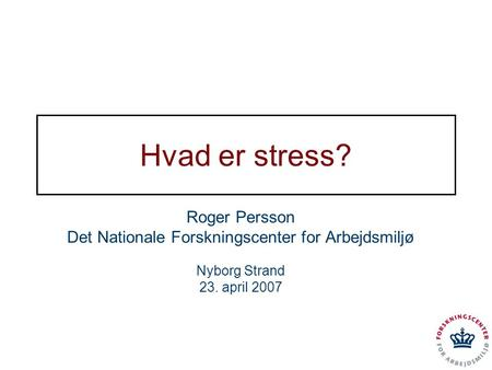 Det Nationale Forskningscenter for Arbejdsmiljø