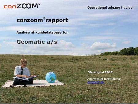 conzoom®rapport 30. august 2012 Analysen er foretaget via conzoom.eu.