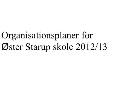Organisationsplaner for